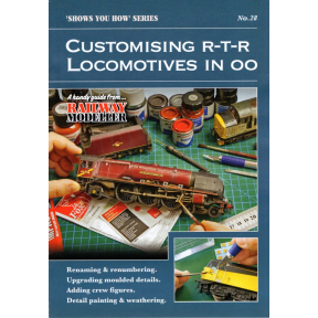 Peco Show You How Booklet No.28 - Customising R-T-R Locomotives in OO Gauge