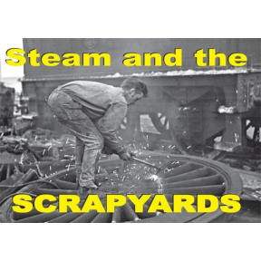 Steam and the Scrapyards