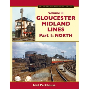 Gloucester Midland Lines Part 1: North