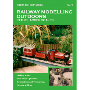 Peco Show You How Booklet No.19 -  Railway Modelling Outdoors in the Larger Scales
