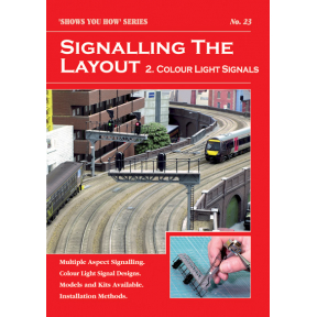 Peco Show You How Booklet No.23 - Signalling the Layout (Colour Light Signals)