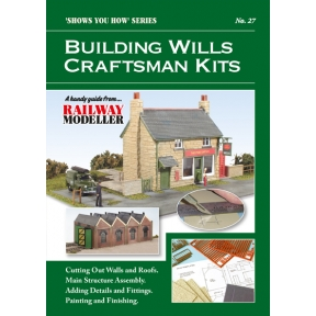 Peco Show You How Booklet No.27 - Building Wills Craftsman Kits